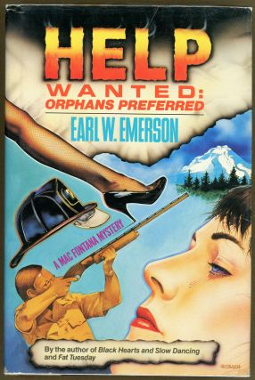 HELP WANTED: ORPHANS PREFERRED. Earl W. Emerson