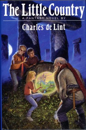 THE LITTLE COUNTRY. Charles De Lint.