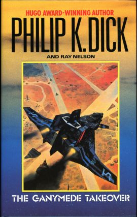 THE GANYMEDE TAKEOVER. Philip Dick, indred.