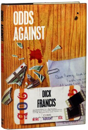 ODDS AGAINST. Dick Francis