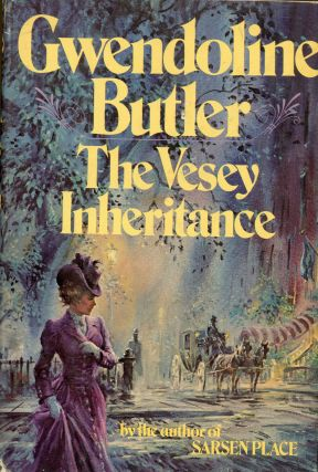 THE VESEY INHERITANCE. Gwendoline Butler