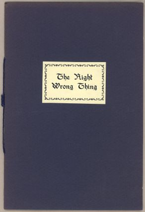 THE RIGHT WRONG THING. Collin. Dickensheet Brooks, Dean
