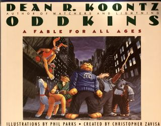 ODDKINS: A FABLE FOR ALL AGES. Dean R. Koontz