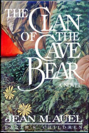 THE CLAN OF THE CAVE BEAR. Jean M. Auel.