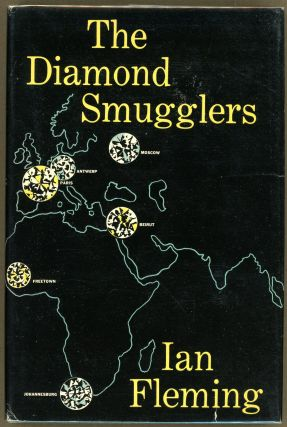 THE DIAMOND SMUGGLERS. Ian Fleming