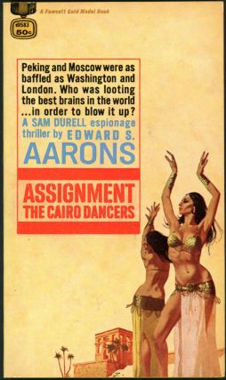 ASSIGNMENT: THE CAIRO DANCERS. Edward S. Aarons