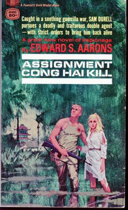 ASSIGNMENT: CONG HAI KILL. Edward S. Aarons