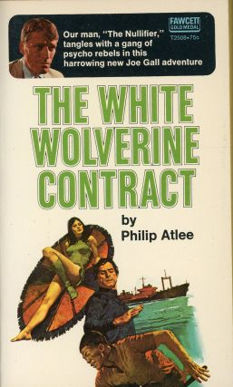 THE WHITE WOLVERINE CONTRACT. Philip Atlee, James Atlee Phillips