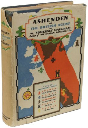 ASHENDEN: OR THE BRITISH AGENT. Somerset Maugham, illiam