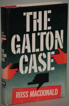 "THE GALTON CASE. Kenneth Millar, ""Ross Macdonald."""