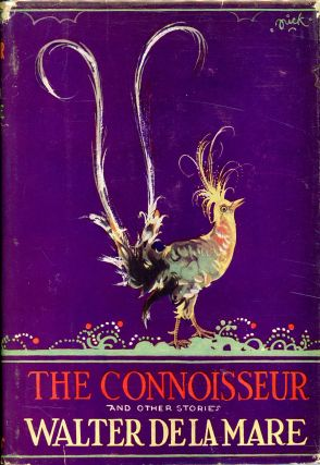 THE CONNOISEUR AND OTHER STORIES. Walter De La Mare