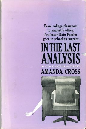 IN THE LAST ANALYSIS. Amanda Cross, Carolyn G. Heilbrun
