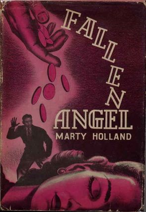 FALLEN ANGEL. Marty Holland, Mary Holland