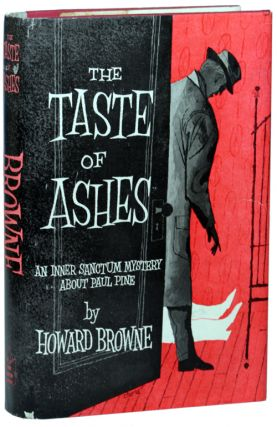 THE TASTE OF ASHES. Howard Browne