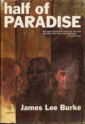 HALF OF PARADISE. James Lee Burke
